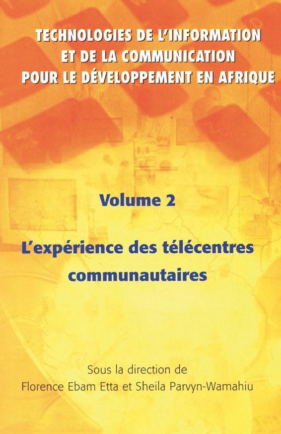 Technoligies de l'information et del la communication pour le developpment en afrique Vol.2