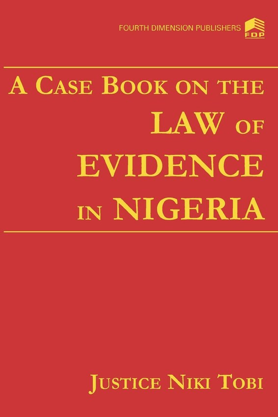 A Case Book on Law the of Evidence in Nigeria