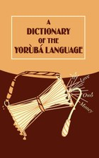 A Dictionary of the Yoruba Language