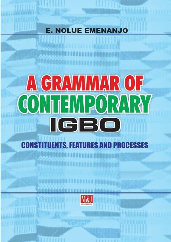 A Grammar of Contemporary Igbo