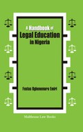 A Handbook of Legal Education in Nigeria