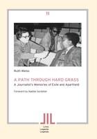 A Path Through Hard Grass