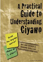 A Practical Guide to Understanding Ciyawo