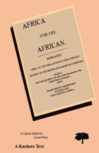 Africa for the African. Second Edition