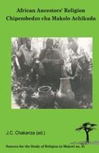 African Ancestors Religion. Chipembedzo cha Makolo Achikuda