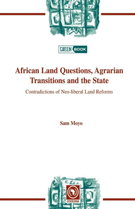 African Land Questions, Agrarian Transitions and the State
