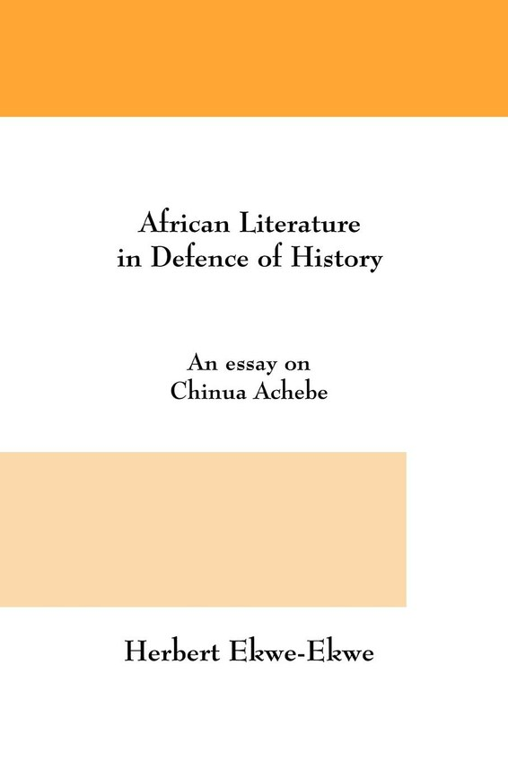 African Literature in Defence of History