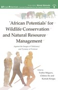 'African Potentials' for Wildlife Conservation and Natural Resource Management