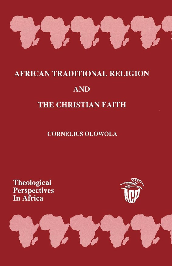 African Traditional Religion and The Christian Faith