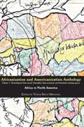 Africanization and Americanization Anthology, Volume 1: Africa Vs North America