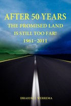 After 50 Years: The Promised Land is Still Too Far! 1961 - 2011