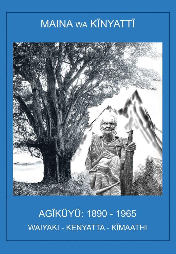 AGĩkũyũ, 1890-1965