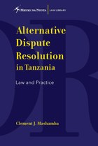 Alternative Dispute Resolution in Tanzania