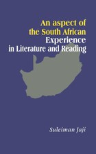 An Aspect of the South African Experience in Literature and Reading