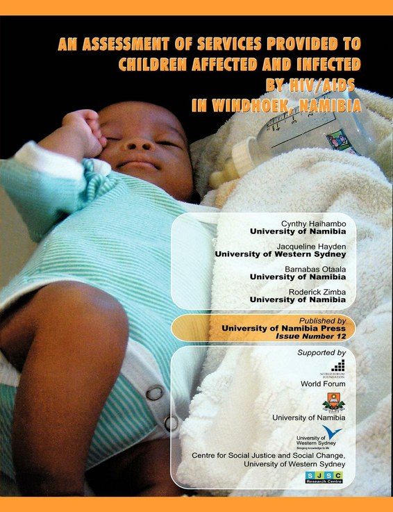 An Assessment of Services Provided to Children Affected and Infected by HIV/AIDS in Windhoek, Namibia