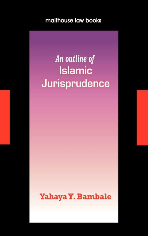 An Outline of Islamic Jurisprudence