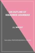 An Outline of Kikaonde Grammar