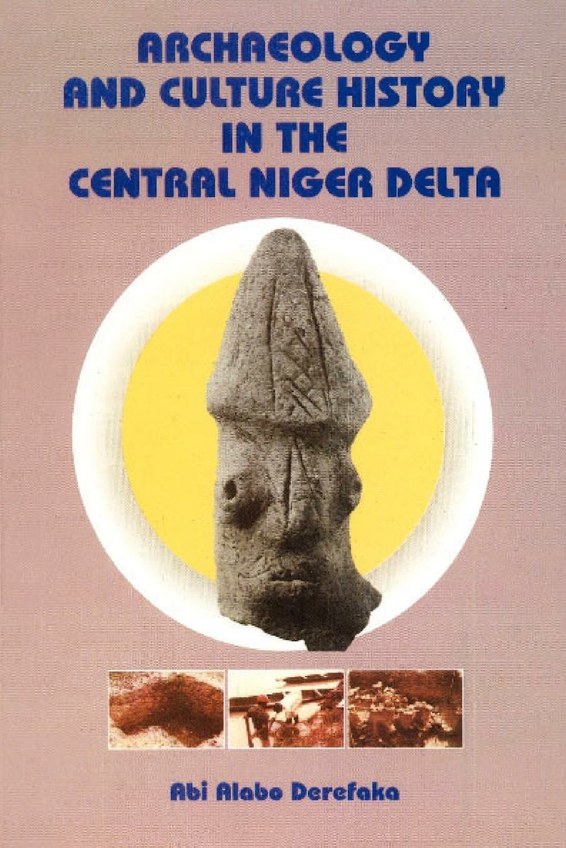 Archaeology and Culture History in the Central Niger Delta