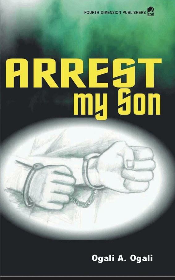 Arrest My Son