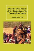 Basotho Oral Poetry At the Beginning of the Twenty-first Century