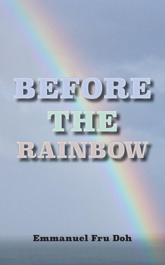 Before the Rainbow