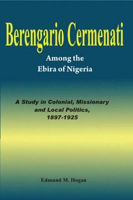 Berengario Cermenati among the Igbirra (Ebira) of Nigeria