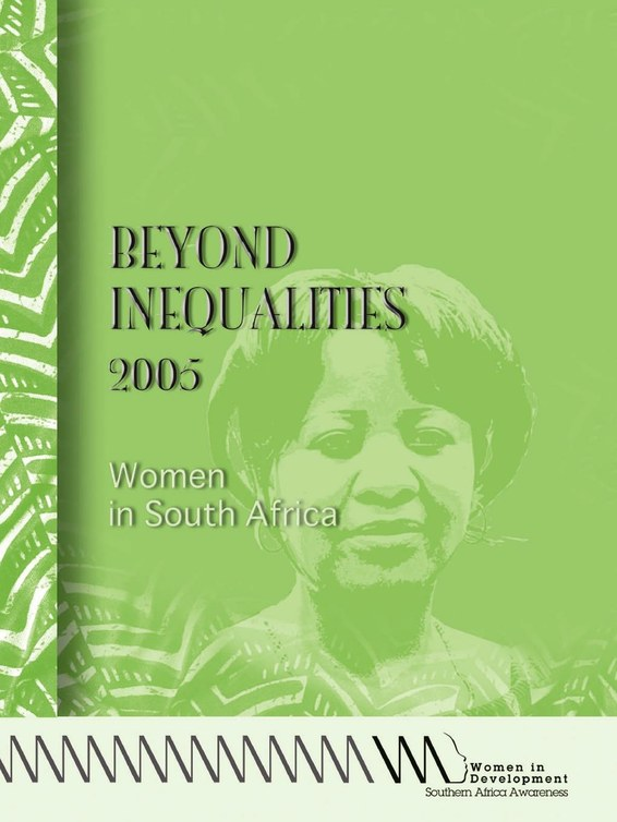 Beyond Inequalities 2005. Women in South Africa
