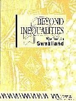 Beyond Inequalities. Women in Swaziland