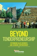 Beyond Tenderpreneurship