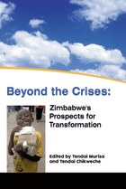 Beyond the Crises: Zimbabwe's Prospects for Transformation