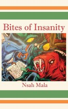 Bites of Insanity