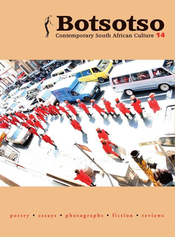Botsotso 14: Poetry, Essays, Photographs, Fiction, Reviews