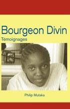 Bourgeon Divin: Témoignages
