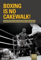 Boxing is no Cakewalk!