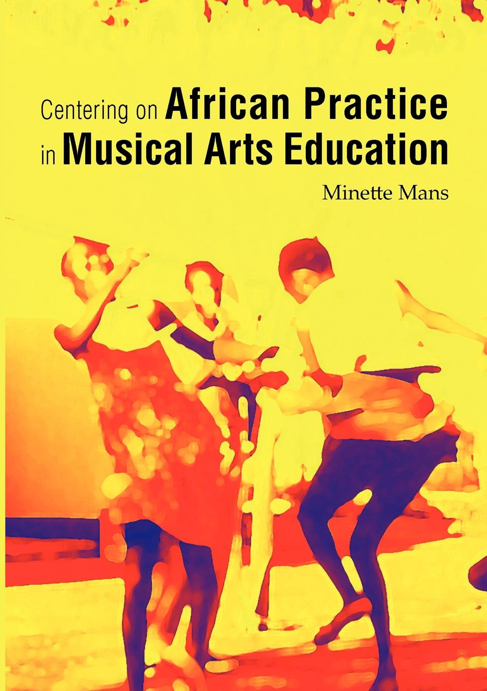 African Arts in Education in Musical Arts Education