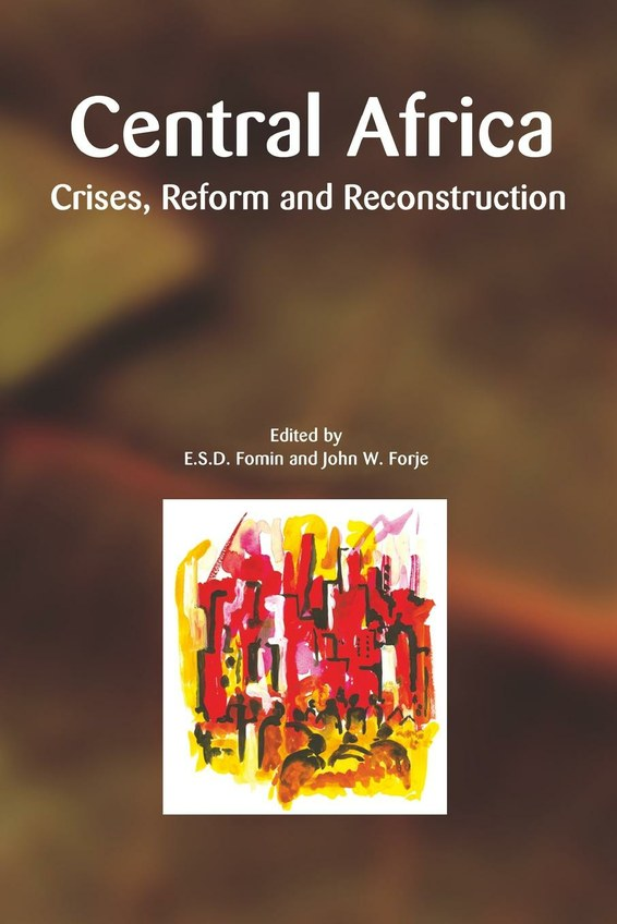 Central Africa. Crises, Reform and Reconstruction