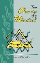 Chants of a Minstrel