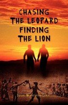 Chasing The Leopard Finding the Lion