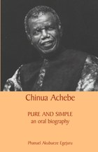 Chinua Achebe: Pure and Simple