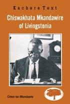 Chiswakhata Mkandawire of Livingstonia