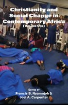 Christianity and Social Change in Contemporary Africa: Volume One