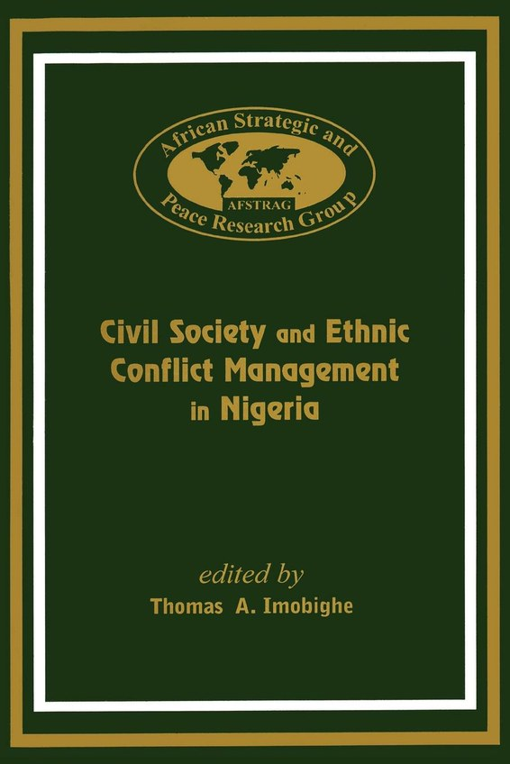 Civil Society and Ethnic Conflict Management in Nigeria
