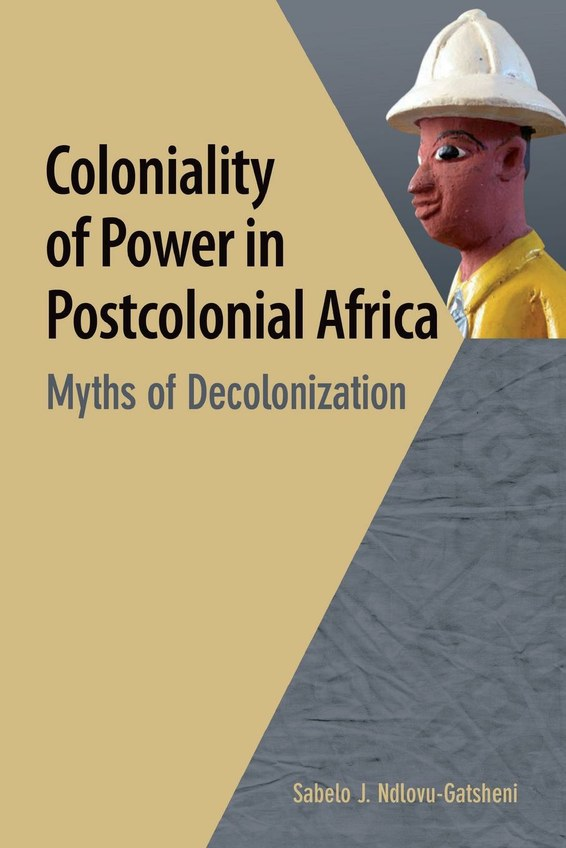 Coloniality of Power in Postcolonial Africa