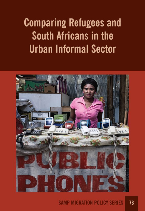 Comparing Refugees and South Africans in the Urban Informal Sector