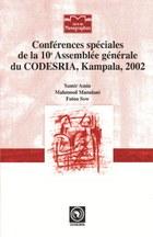 Conferences speciales de la 10e Assemblee generale du CODESRIA, Kampala, 2002