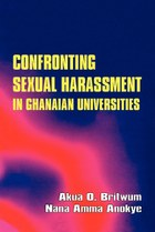 Confronting Sexual Harassment in Ghanaian Universities
