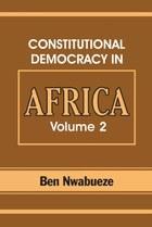Constitutional Democracy in Africa. Vol. 2