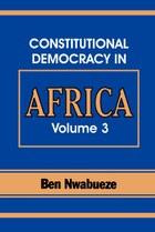 Constitutional Democracy in Africa. Vol. 3