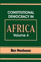 Constitutional Democracy in Africa. Vol. 4