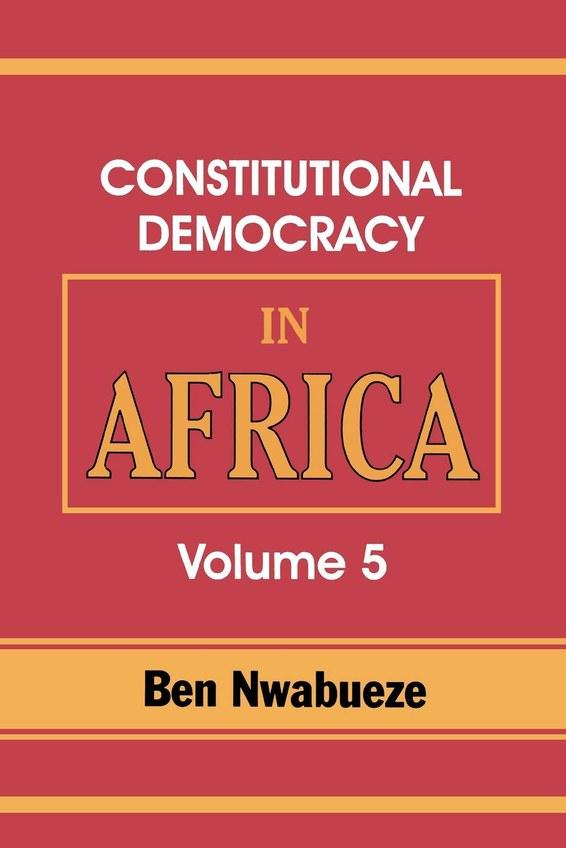 Constitutional Democracy in Africa. Vol. 5